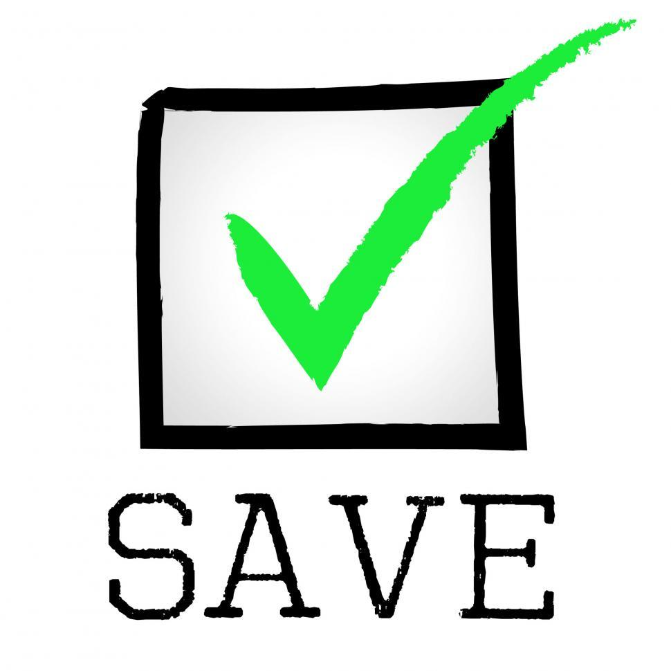 Download Free Stock HD Photo of Save Tick Represents Pass Financial And Investment Online