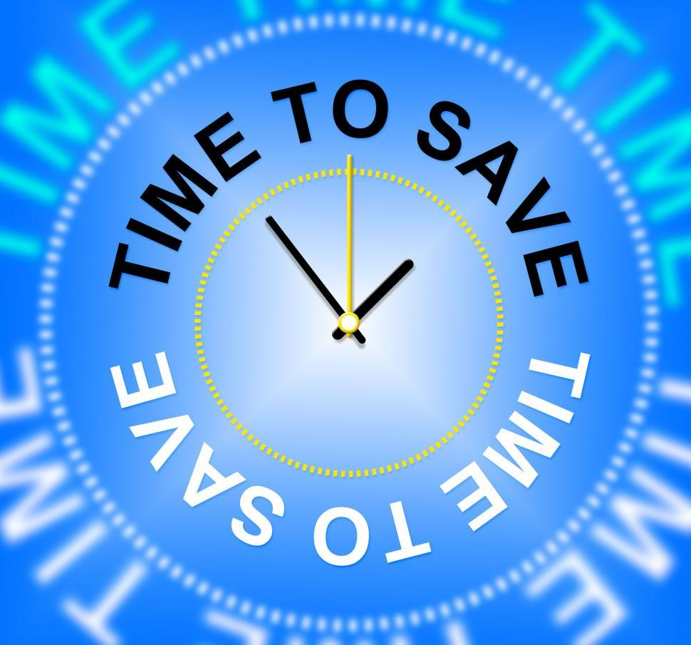 Download Free Stock HD Photo of Time To Save Indicates Wealth Increase And Saved Online