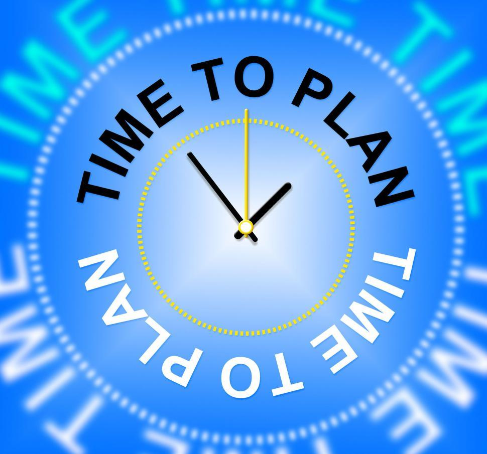 Download Free Stock HD Photo of Time To Plan Shows Objectives Goals And Aspire Online