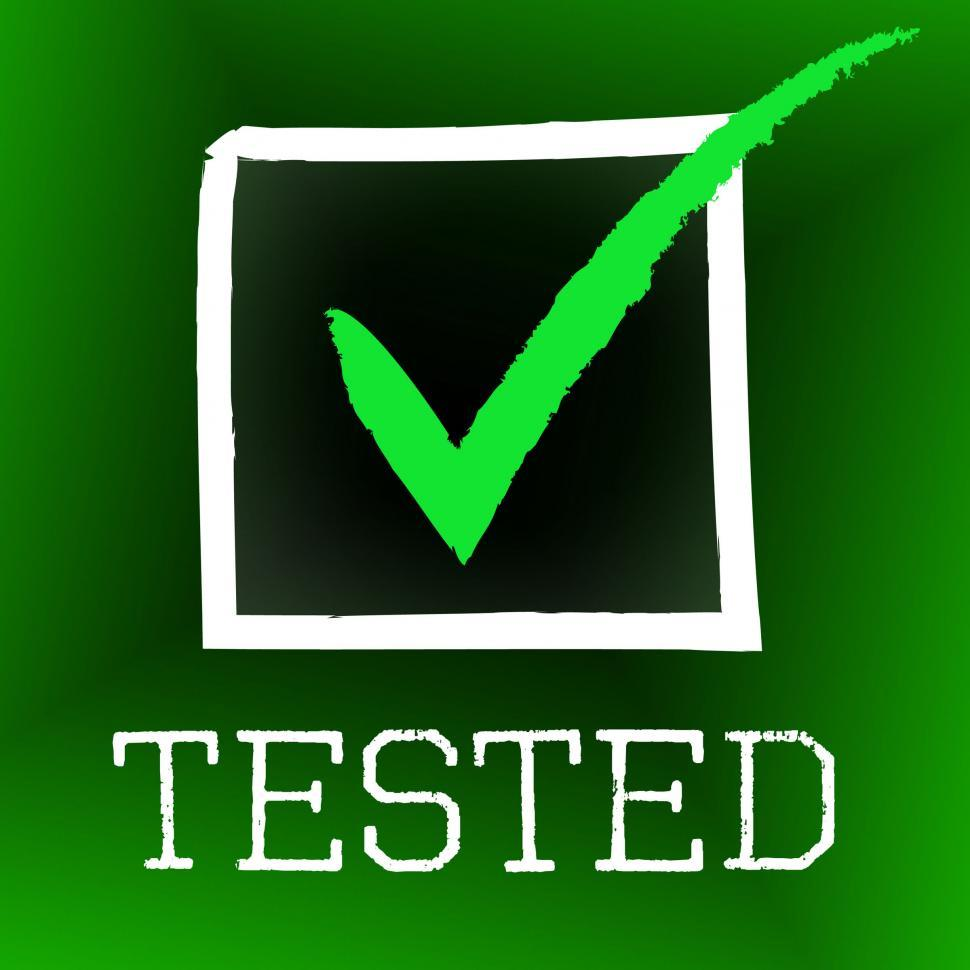 Download Free Stock HD Photo of Tick Tested Indicates Confirmed Ratified And Excellence Online