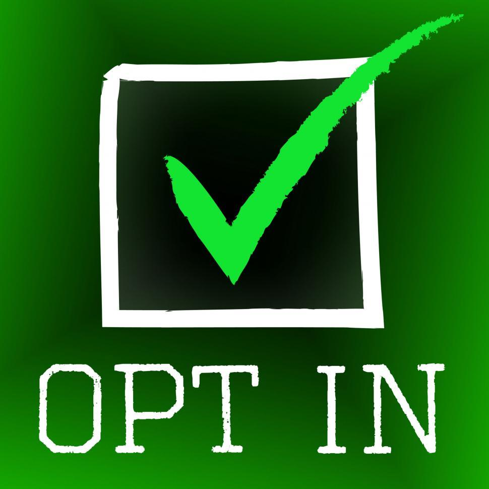 Download Free Stock HD Photo of Opt In Represents Tick Symbol And Checked Online