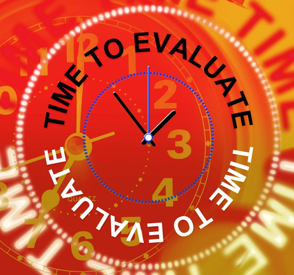 Download Free Stock HD Photo of Time To Evaluate Indicates Opinion Evaluation And Calculate Online