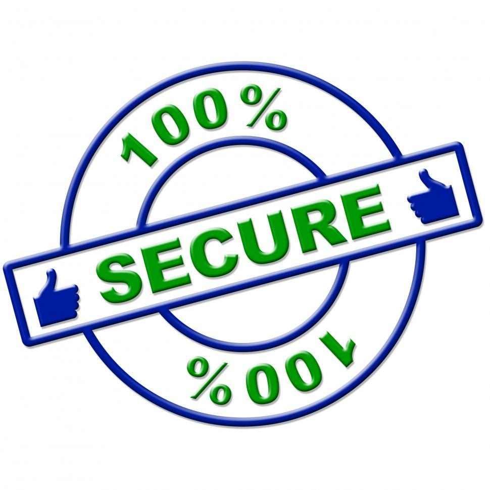 Download Free Stock HD Photo of Hundred Percent Secure Indicates Login Protect And Secured Online