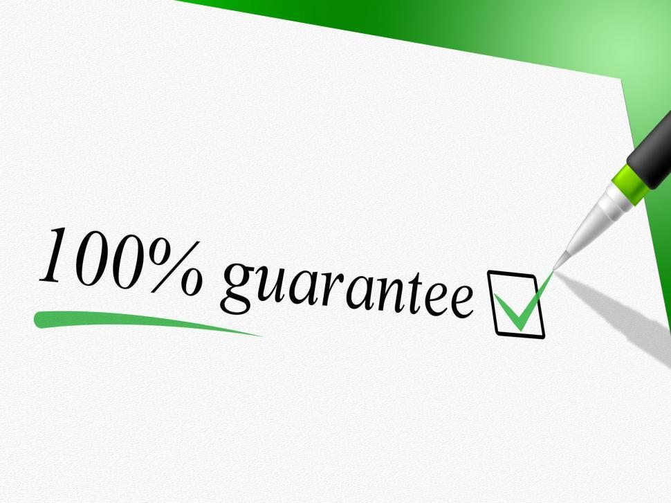 Download Free Stock HD Photo of Hundred Percent Guarantee Means Pledge Guarantees And Warrantee Online