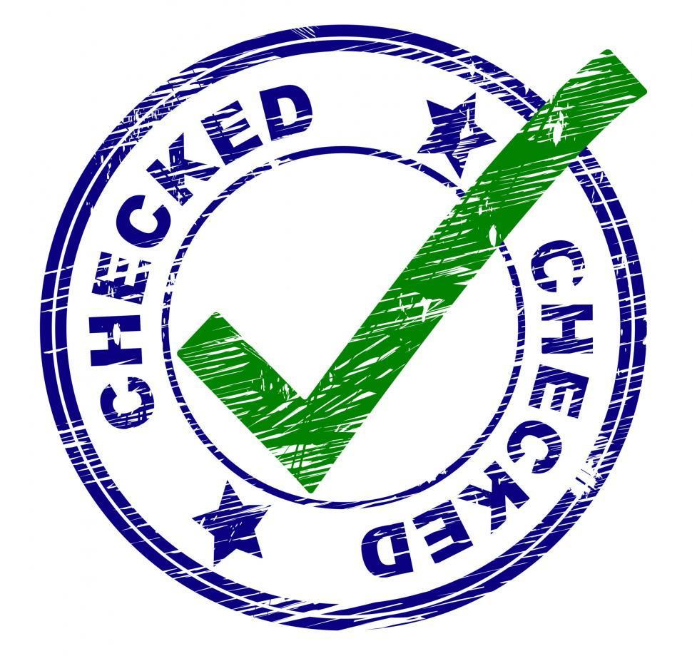 Download Free Stock HD Photo of Checked Stamp Shows All Right And O.K. Online