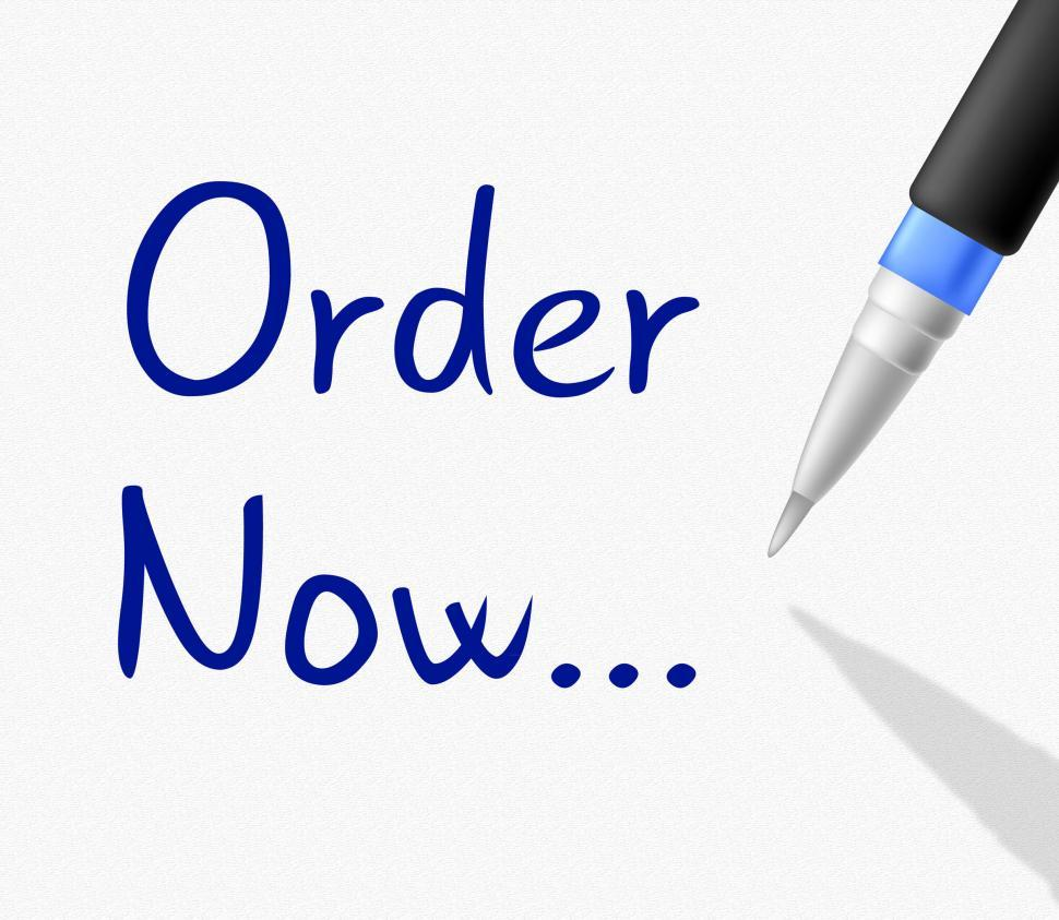 Download Free Stock HD Photo of Order Now Represents At The Moment And Booking Online