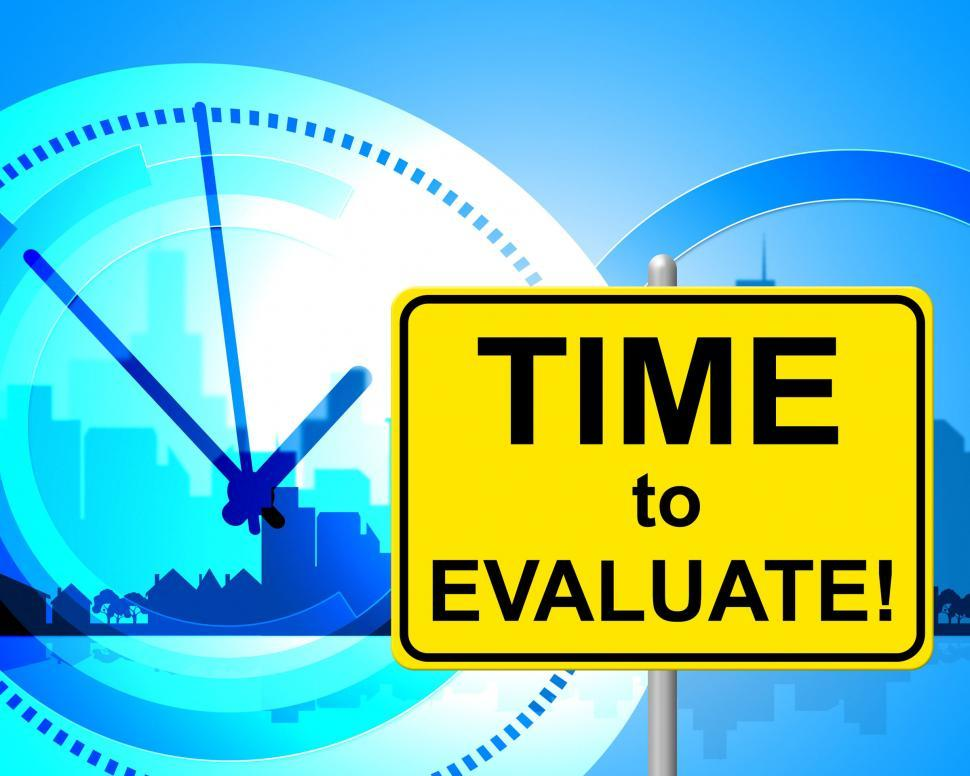 Download Free Stock HD Photo of Time To Evaluate Indicates Right Now And Assessment Online