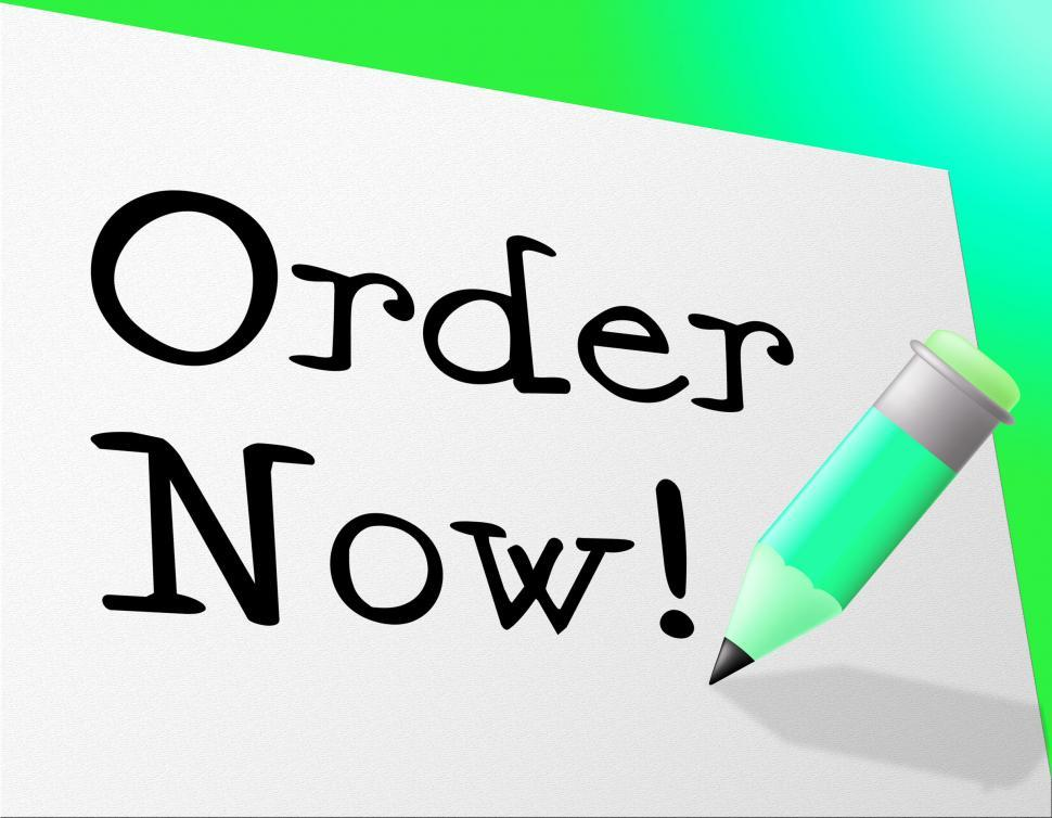 Download Free Stock HD Photo of Order Now Means At This Time And Booked Online