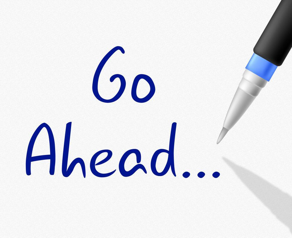 Download Free Stock HD Photo of Go Ahead Shows Get Going And Commence Online