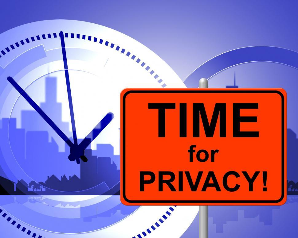 Download Free Stock HD Photo of Time For Privacy Means At The Moment And Confidentiality Online