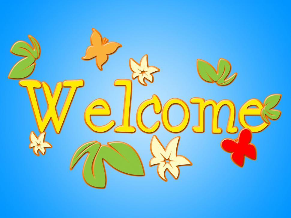 Download Free Stock HD Photo of Welcome Message Shows Contact Arrival And Invitation Online