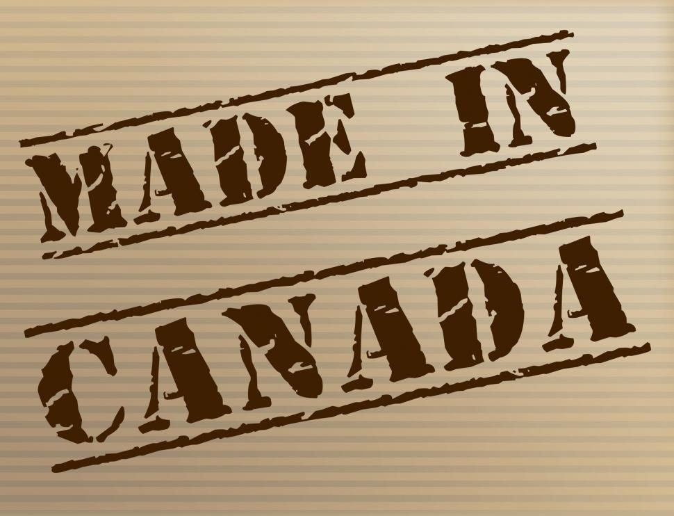Download Free Stock HD Photo of Made In Canada Represents Manufacturer Manufacturing And Export Online