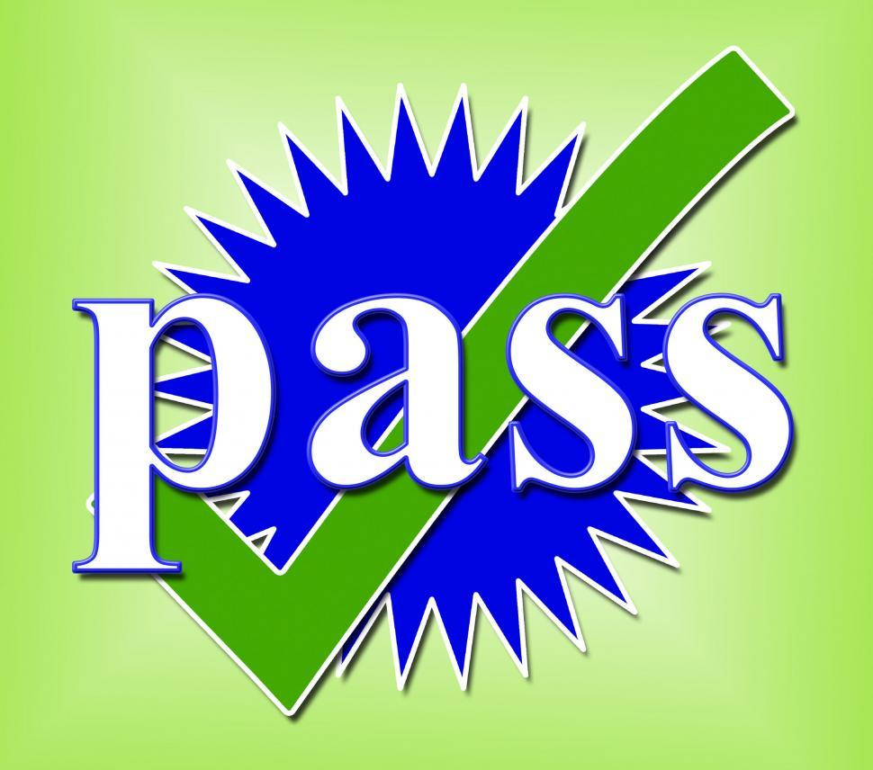 Download Free Stock HD Photo of Pass Tick Shows Verified Approval And Endorsed Online