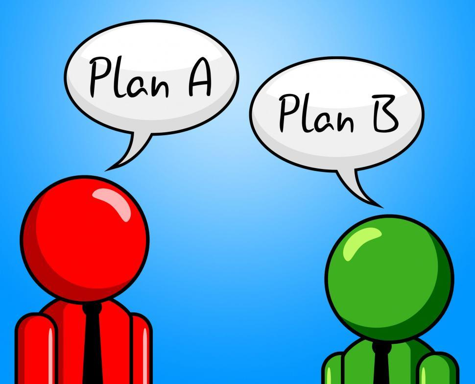 Download Free Stock HD Photo of Plan B Indicates Fall Back On And Agenda Online