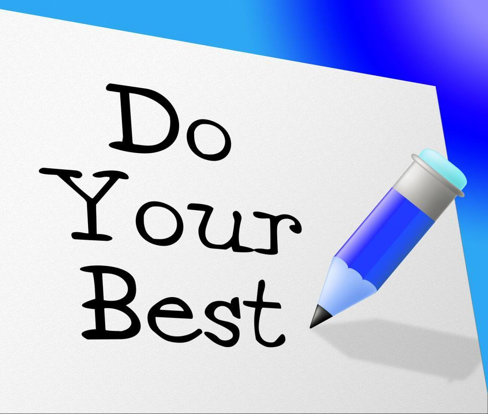 Download Free Stock HD Photo of Do Your Best Represents Try Hard And Correspondence Online