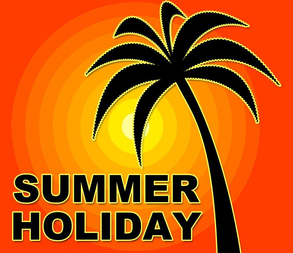 Download Free Stock HD Photo of Summer Holiday Represents Go On Leave And Heat Online