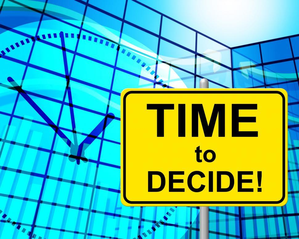 Download Free Stock HD Photo of Time To Decide Shows At The Moment And Choice Online