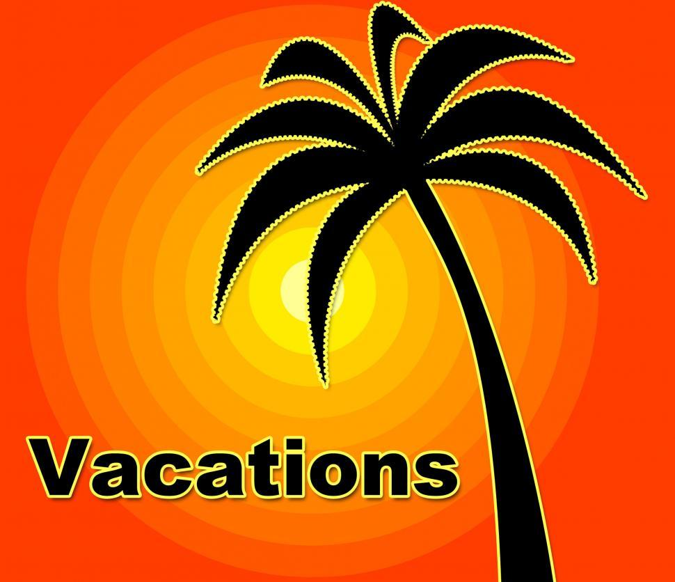 Download Free Stock HD Photo of Summer Vacations Indicates Time Off And Heat Online