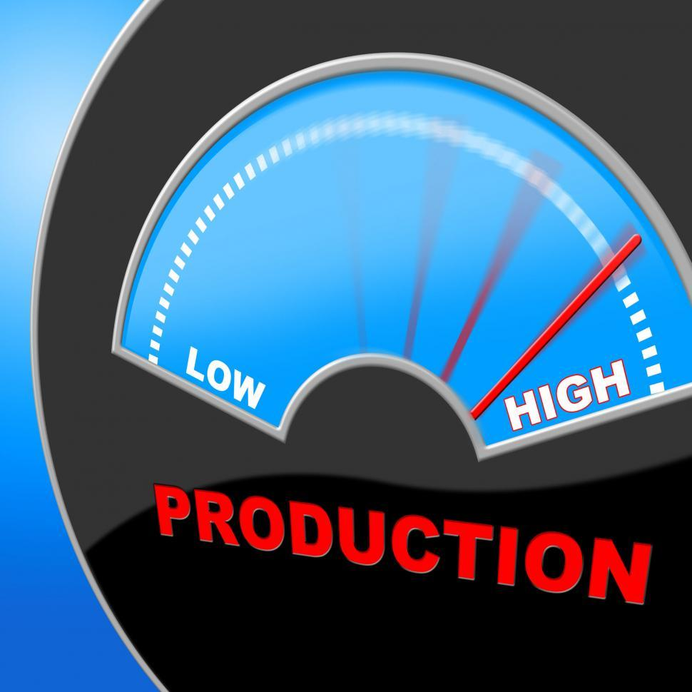 Download Free Stock HD Photo of High Production Indicates Made In And Excessive Online