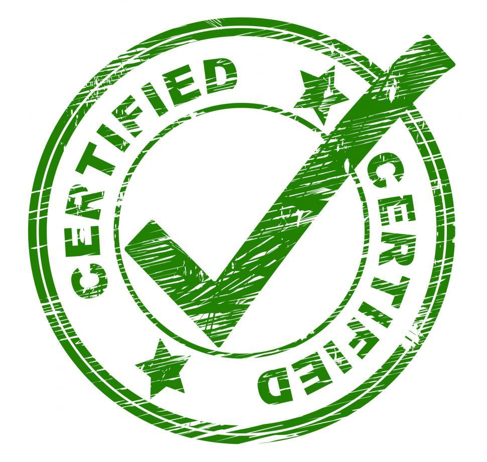 Download Free Stock HD Photo of Certified Stamp Means Promise Ratify And Authenticate Online