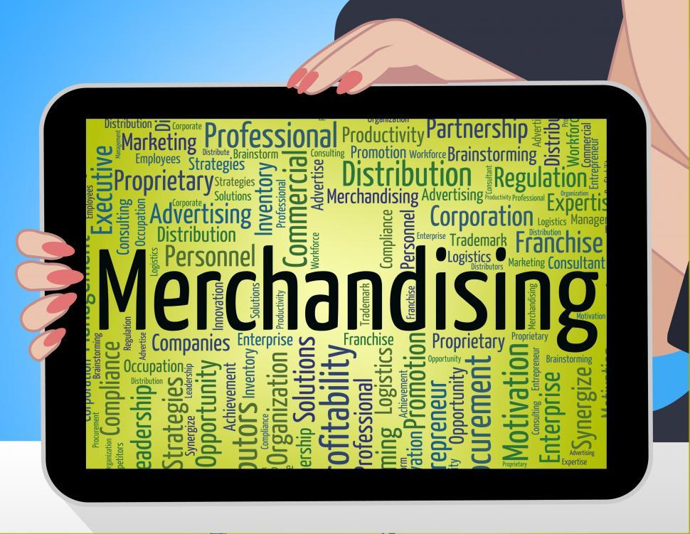 Download Free Stock HD Photo of Merchandising Word Means Advertise Words And Retailing Online