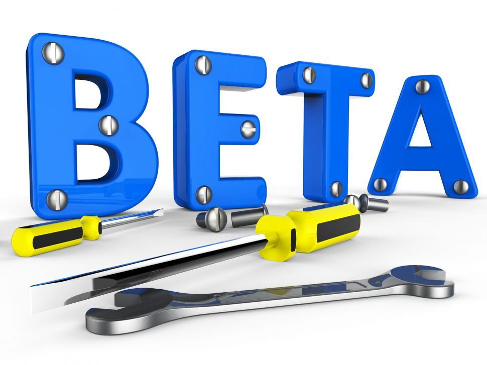 Download Free Stock HD Photo of Beta Software Represents Trial Develop And Application Online