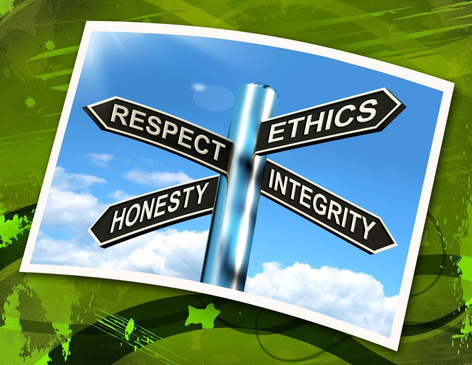 Download Free Stock HD Photo of Respect Ethics Honest Integrity Sign Means Good Qualities Online