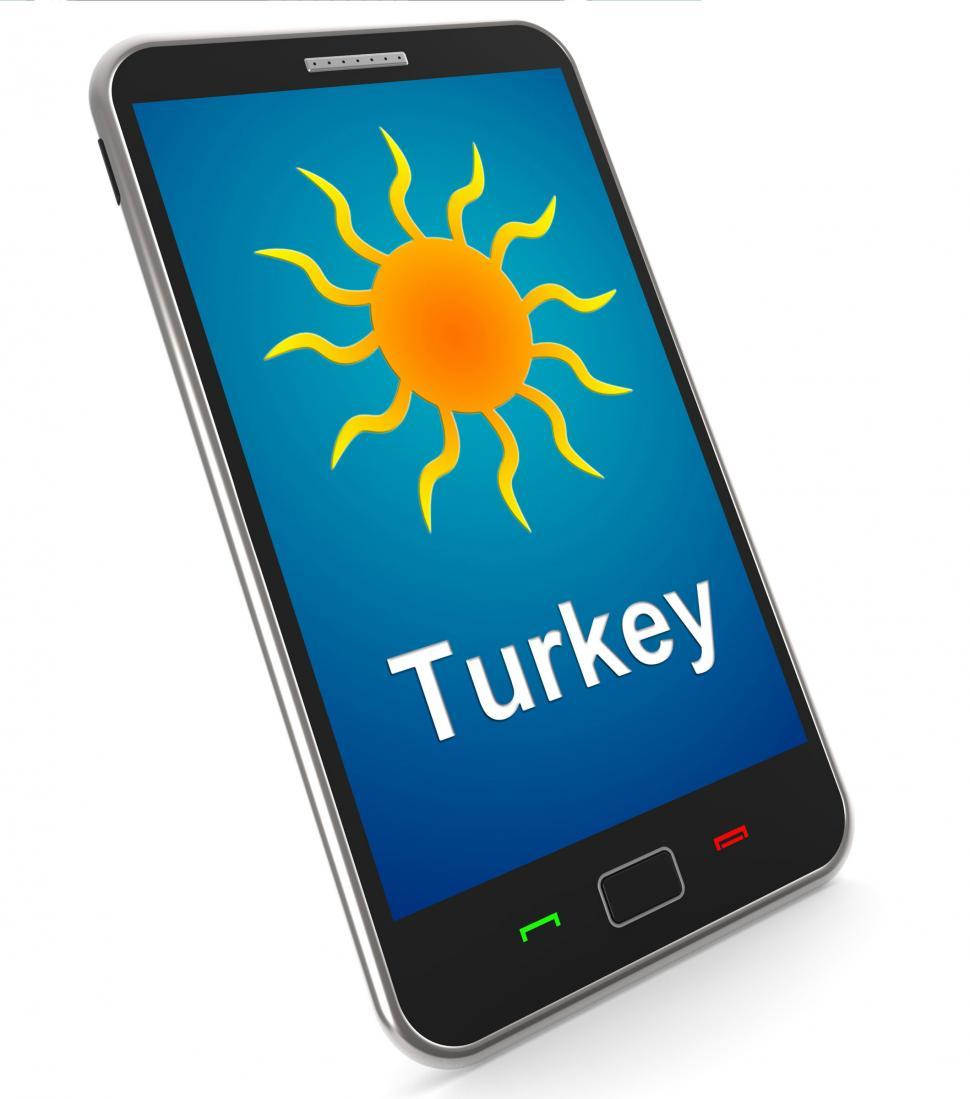 Download Free Stock HD Photo of Turkey On Mobile Means Holidays And Sunny Weather Online