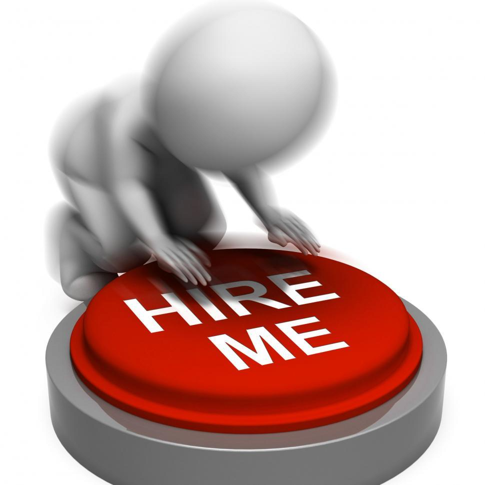 Download Free Stock HD Photo of Hire Me Pressed Means Job Candidate Or Contractor Online