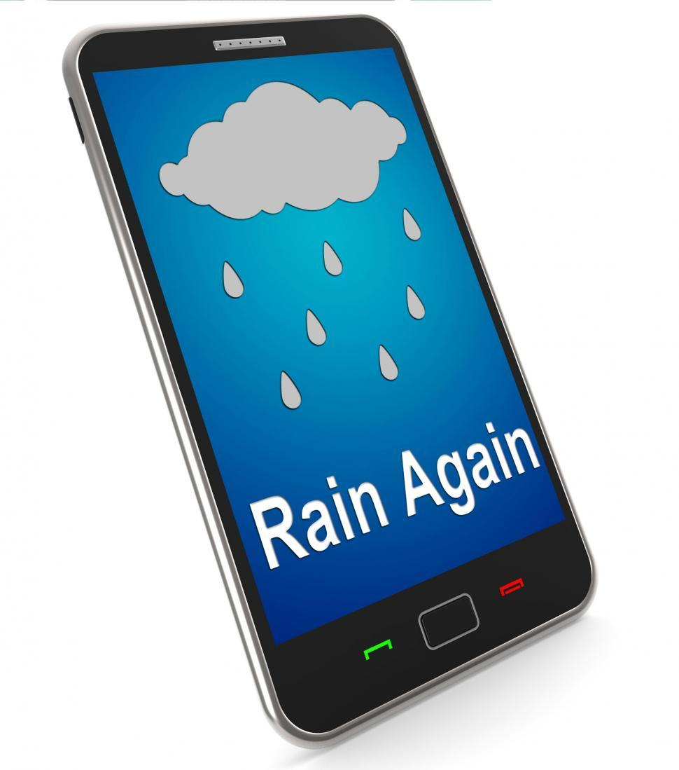 Download Free Stock HD Photo of Rain Again On Mobile Shows Wet  Miserable Weather Online