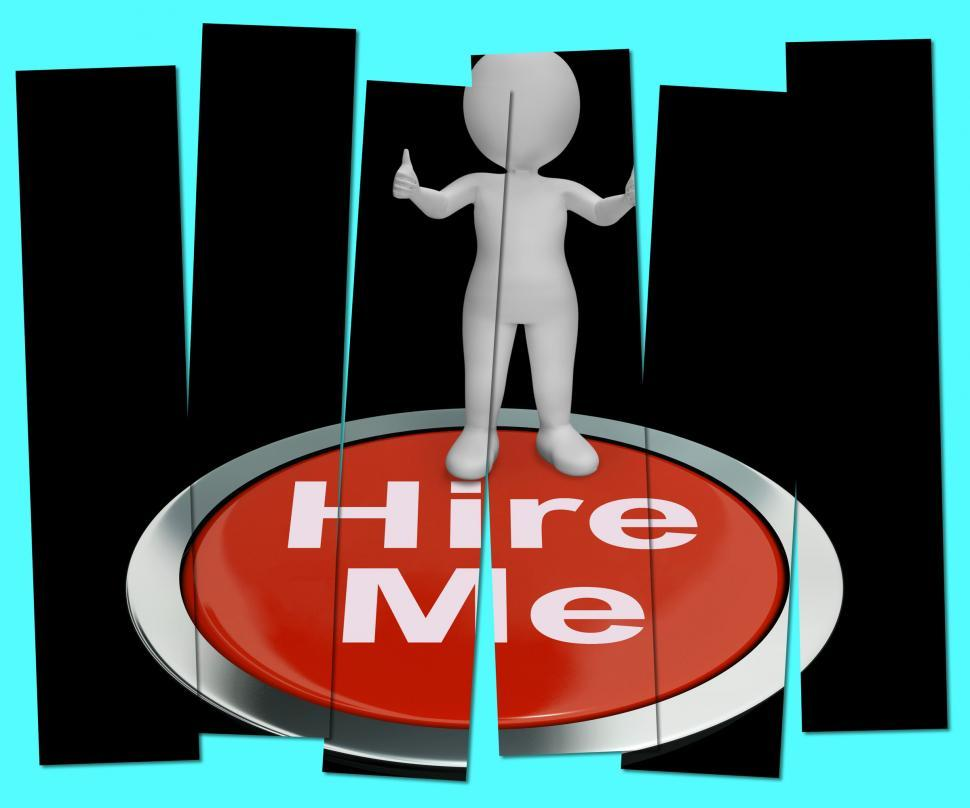 Download Free Stock HD Photo of Hire Me Pressed Shows Job Applicant Or Freelancer Online