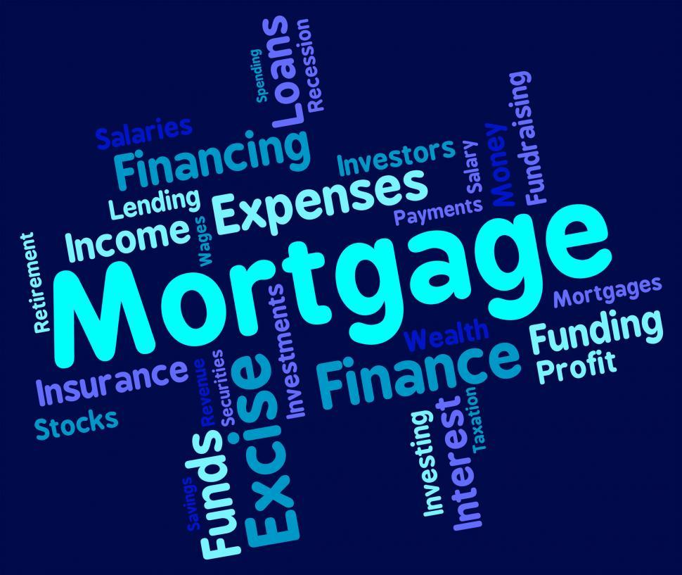 Download Free Stock HD Photo of Mortgage Word Shows Home Loan And Debt Online