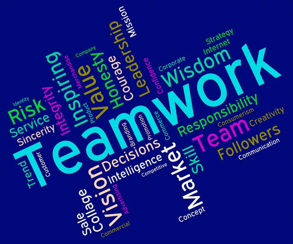 Download Free Stock HD Photo of Teamwork Words Indicates Unit Wordcloud And Group Online