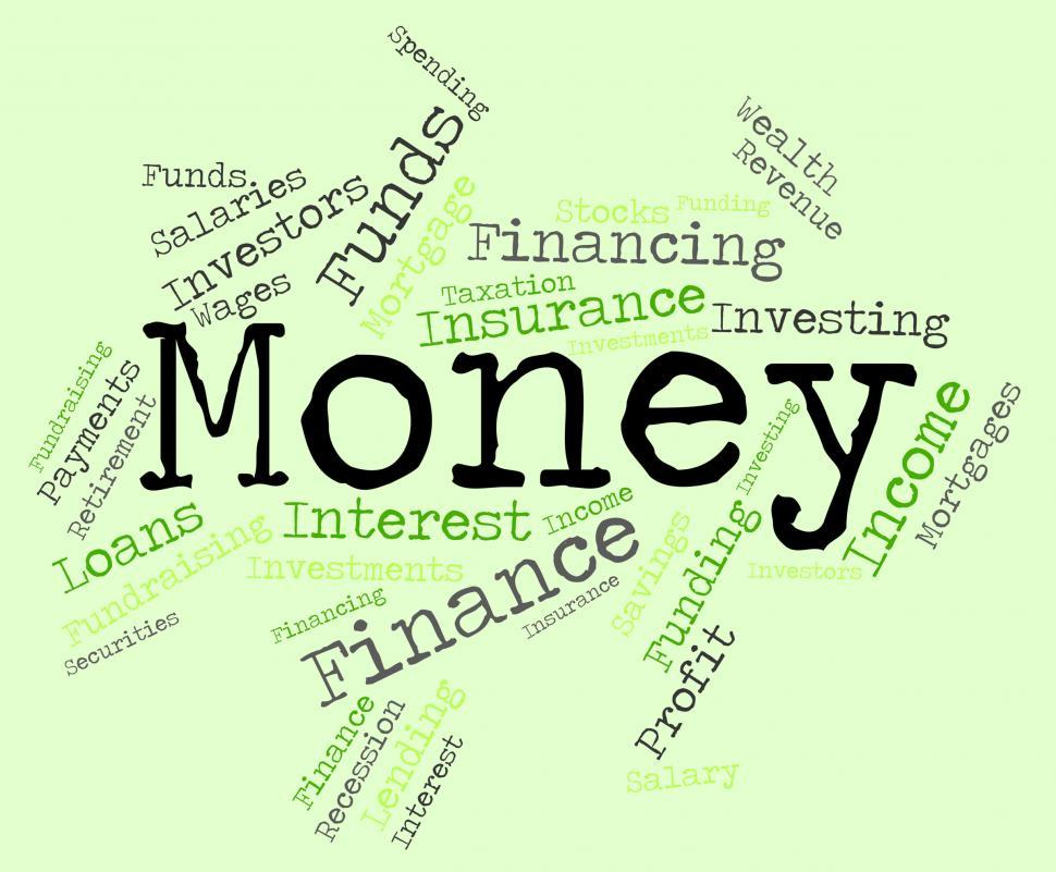 Download Free Stock HD Photo of Money Word Means Wealthy Finances And Prosperity Online