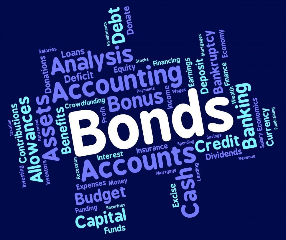 Download Free Stock HD Photo of Bonds Word Represents In Debt And Loan Online