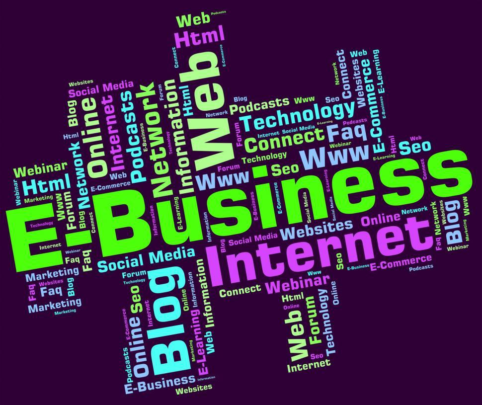 Download Free Stock HD Photo of Ebusiness Word Indicates World Wide Web And Businesses Online