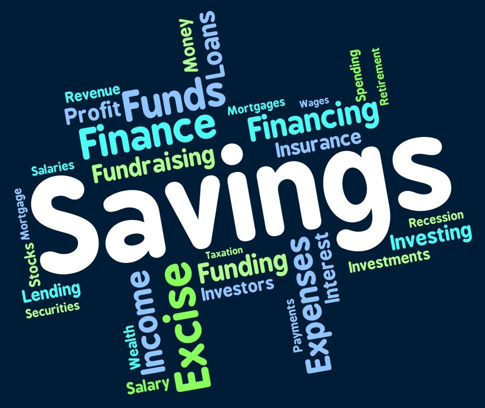 Download Free Stock HD Photo of Savings Word Means Save Wealth And Monetary Online