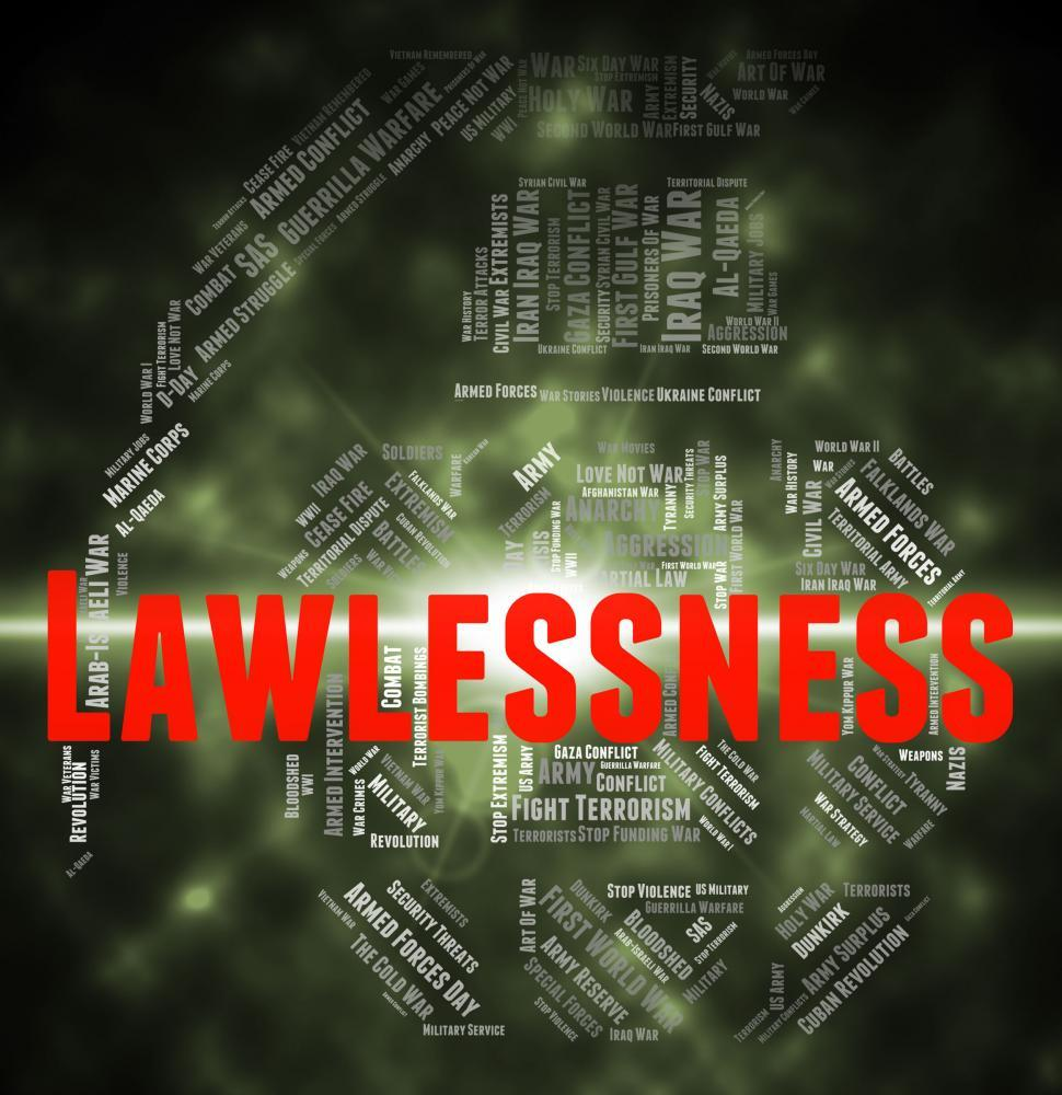 Download Free Stock HD Photo of Lawlessness Word Means Text Mutinous And Revolutionary Online