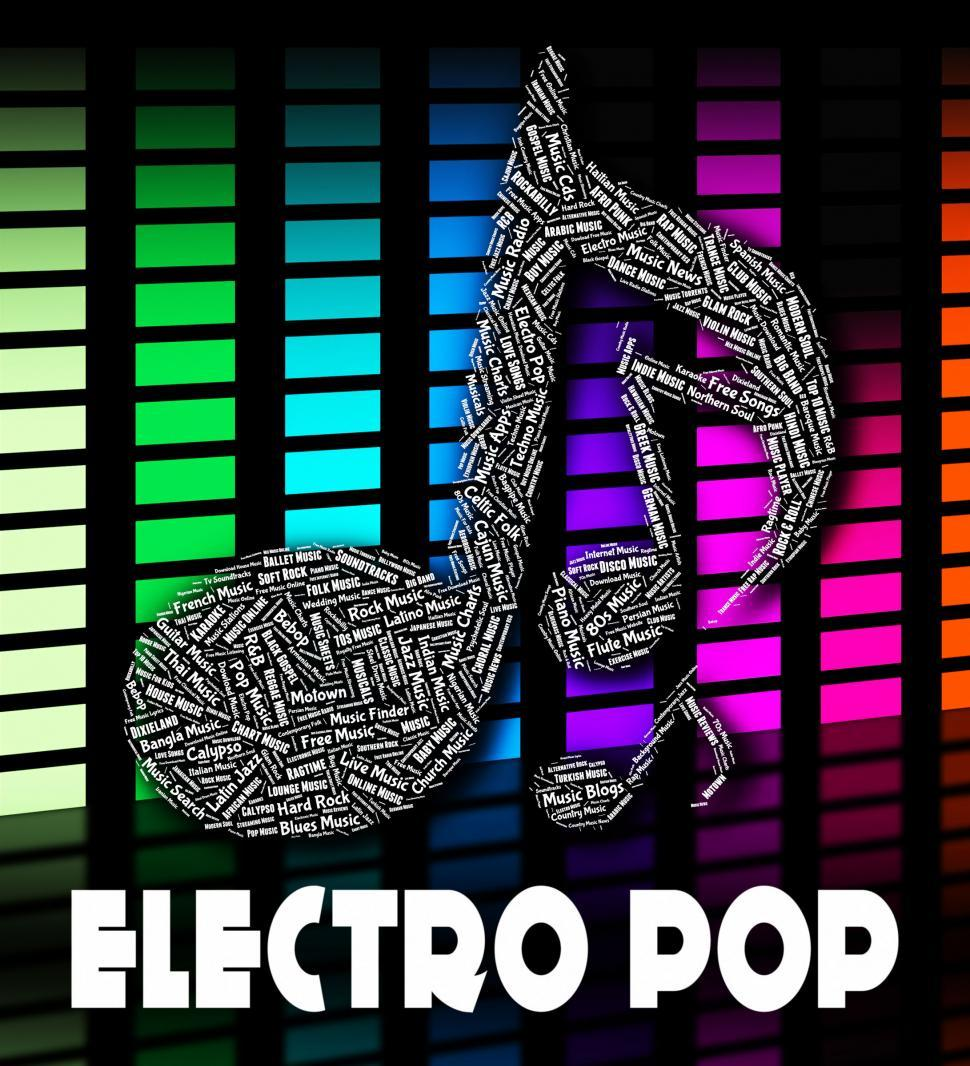 Download Free Stock HD Photo of Electro Pop Represents Sound Tracks And Funk Online