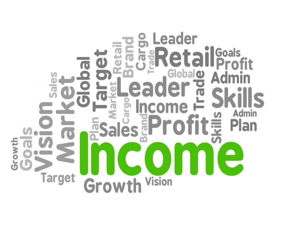 Download Free Stock HD Photo of Income Word Shows Revenues Earning And Earns Online
