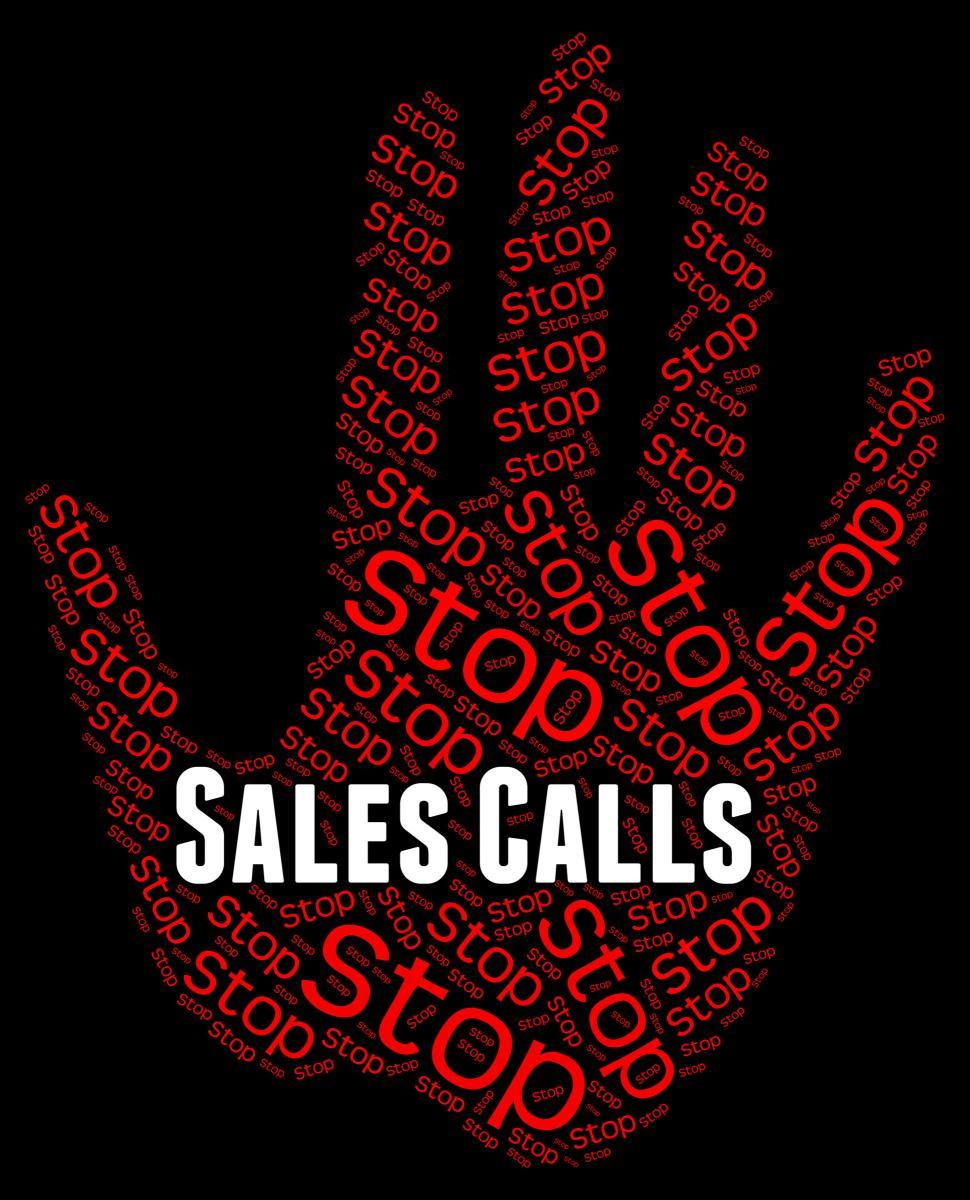 Download Free Stock HD Photo of Stop Sales Calls Represents Warning Sign And Commerce Online