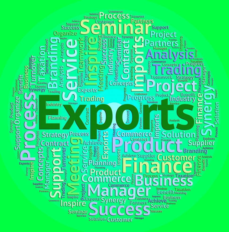 Download Free Stock HD Photo of Exports Word Shows Sell Abroad And Exported Online