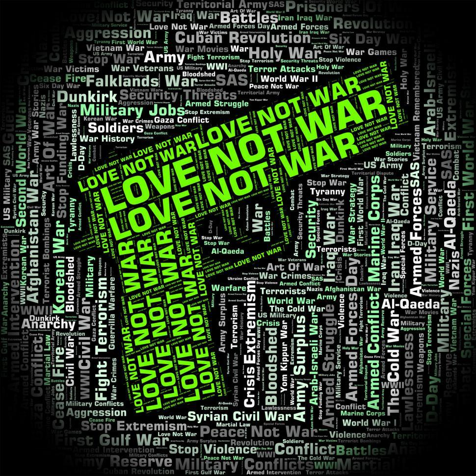 Get Free Stock Photos of Love Not War Represents Devotion Clashes