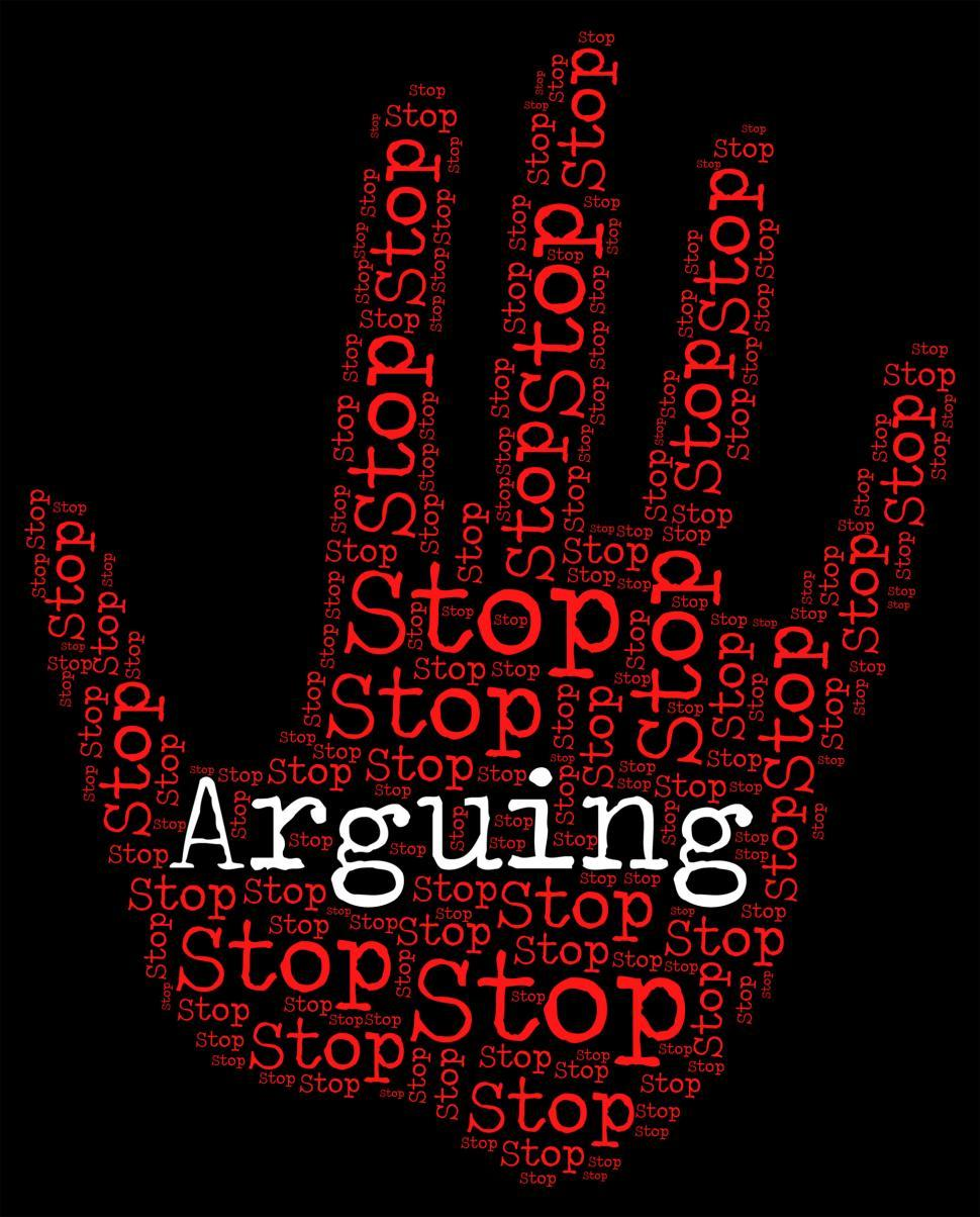 Download Free Stock HD Photo of Stop Arguing Indicates Be At Odds And Argue Online