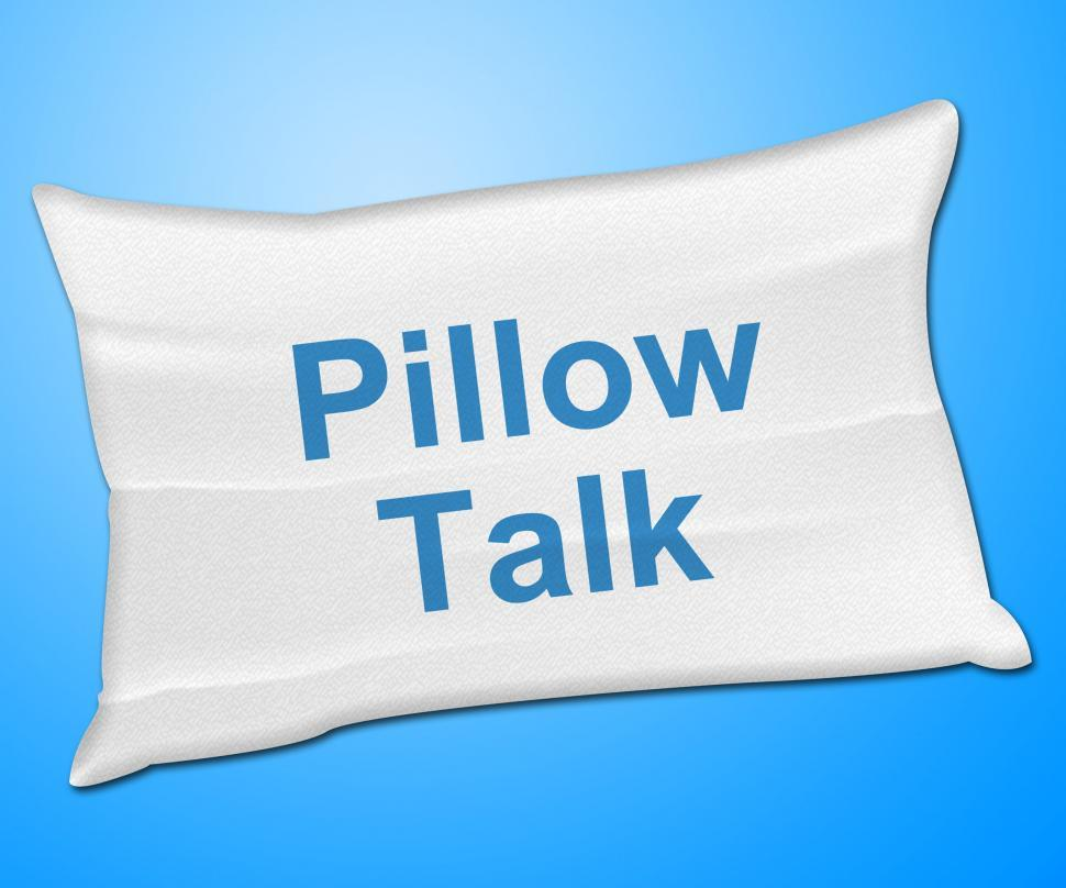 Download Free Stock HD Photo of Pillow Talk Means Talking Conversation And Discussion Online