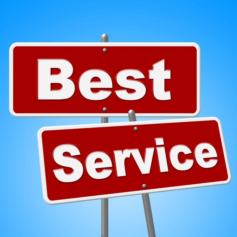 Download Free Stock HD Photo of Best Service Signs Means Number One And Advice Online