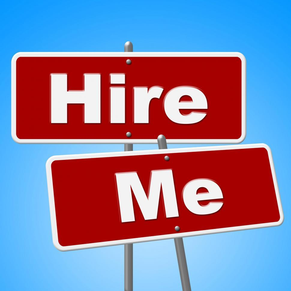 Download Free Stock HD Photo of Hire Me Signs Shows Job Applicant And Advertisement Online