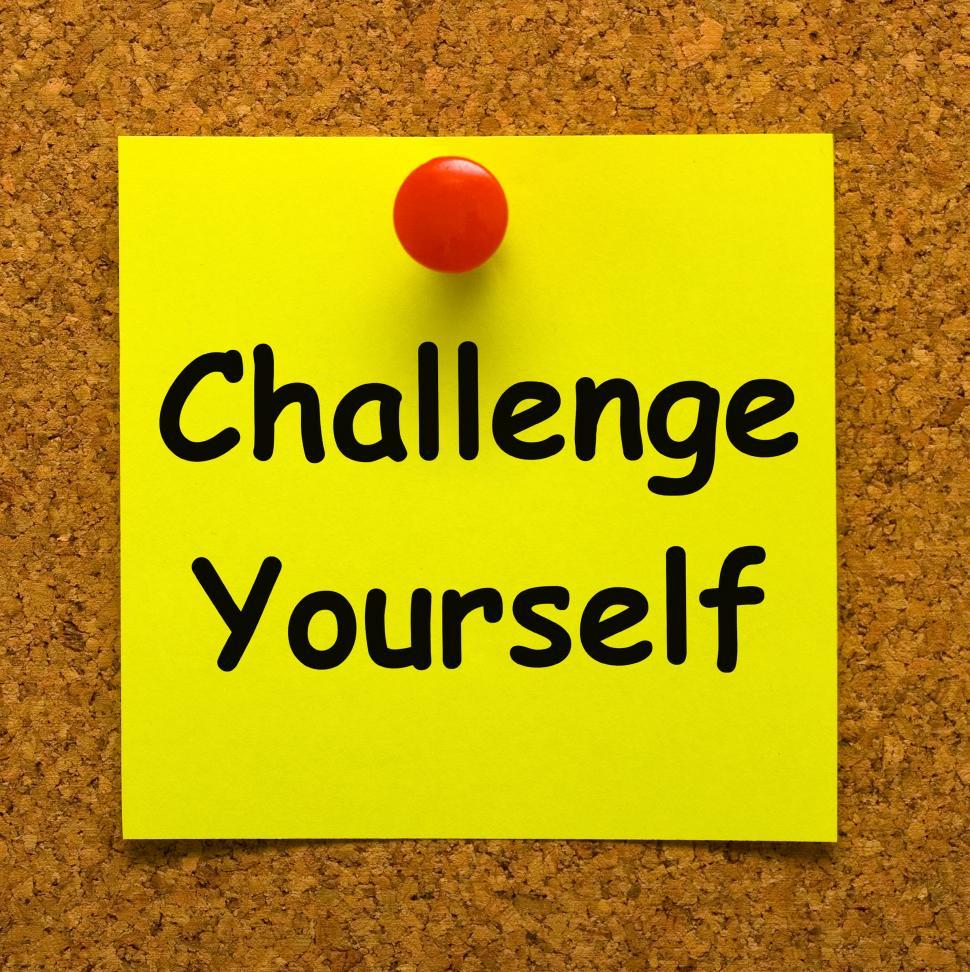 Download Free Stock HD Photo of Challenge Yourself Note Means Be Determined And Motivated Online