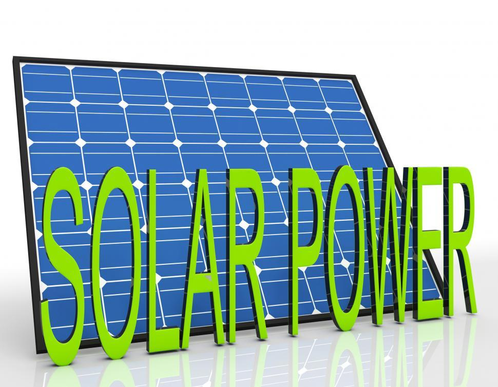 Download Free Stock HD Photo of Solar Panel And Power Word Shows Sustainable Energies Online