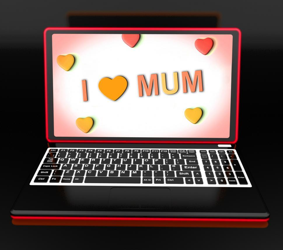 Download Free Stock HD Photo of I Love Mum On Laptop Shows Mothers Day Greeting Online
